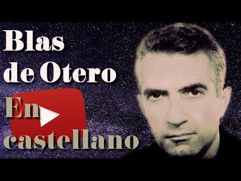 Poemas cortos - Poema de Blas de Otero EN CASTELLANO -  Poesía en YouTube