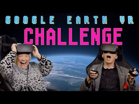 Google Earth VR  CHALLENGE - Senioren Zocken!
