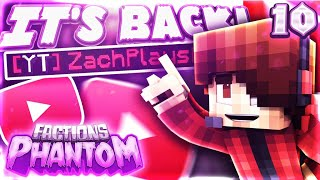 ▸▶► Don't forget to smash that like button ◄◀◂➜ Welcome to episode 10 of the Factions Phantom series! Today we fianlly get the YT rank back! and we test out the new update!!▬▬▬▬▬▬▬▬▼ Expand ▼▬▬▬▬▬▬▬▬➜If you guys have any suggestions or anything you want to tell me please leave a comment down below! I try to respond to all of my comments! If I don't manage to reply to your comment within a few days of it being posted go ahead and tweet at me, I'm pretty active on twitter!▬▬▬▬▬▬▬▬▬▬▬▬▬▬▬▬▬▬▬▬▬▬▬▬▸▶►Links and stuff ◄◀◂✘ Ip in this Video: pvp.thearchon.net✘ Follow me on Twitter: https://twitter.com/ZachPlays1✘ Current Sub Count: 11,286✘ Help me get to 15,000 Subs: https://www.youtube.com/channel/UCJPS...▬▬▬▬▬▬▬▬▬▬▬▬▬▬▬▬▬▬▬▬▬▬▬▬▸▶► Other stuff! ◄◀◂✘Song: https://www.youtube.com/watch?v=nRa-e...✘ Intro song: Lot to Learn - by Life of Dillon✘ Intro creator: https://www.youtube.com/channel/UC22a...✘ Thumbnail creator: https://twitter.com/InsideOutGFXe