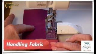 Serger Tip Clip 6: Handling Fabric