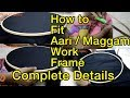 How to Fit  Aari  Stand / Fix  /  Maggam / Embroidery work Frame / wooden stand | Complete Details