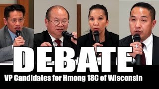 Suab Hmong News:  DEBATE of the Vice Presidential Candidates for the Hmong 18 Council of Wisconsin