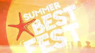 Summer Best Fest –  2017 . Підсумковий ролик