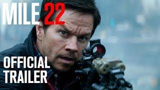 Mile 22 | Official Trailer [HD] | STX Films