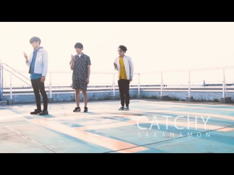 , title : 'SAKANAMON「CATCHY」 MV'