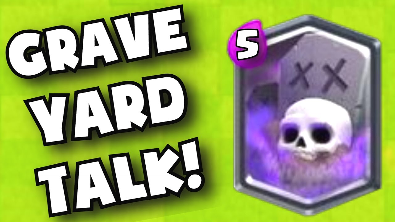 Legendary 'Graveyard' Spell Coming to 'Clash Royale' in 11 Days ...