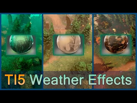 TI5 Weather Effects preview