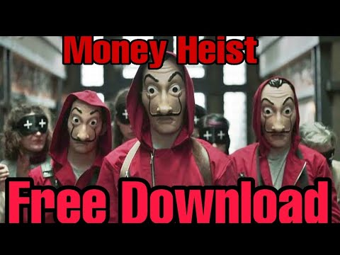 How To Download Money Heist Season(1-4) in 480p and 720p For FREE
