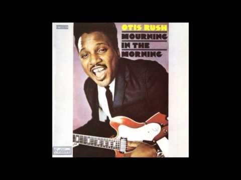 Otis Rush (Feat. Duane Allman) - reap what you sow