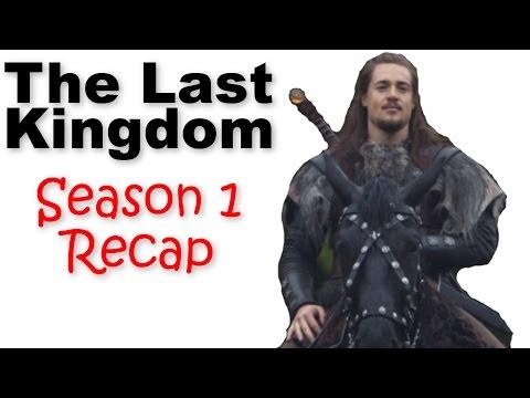 The Last Kingdom Season 1 Recap