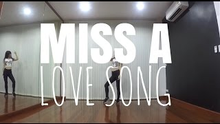Download Lagu miss A (미쓰에이) - Love Song (Dance cover) Mp3