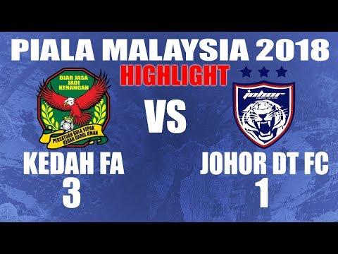 KEDAH vs JDT (3-1) Highlight Piala Malaysia 2018 (31/8/2018)