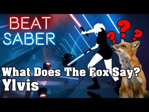 Beat Saber - What Does The Fox Say? - Ylvis (custom song)   FC (видео)