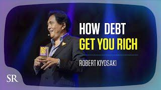Video Go into debt to get wealthy? Here's how: - Robert Kiyosaki MP3, 3GP, MP4, WEBM, AVI, FLV Juli 2019