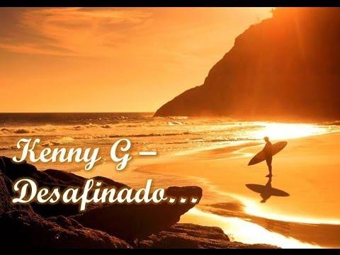 Kenny G Desafinado