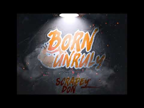 Bad and boujee remix Born Unruly - scrapey don