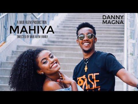Danny Magna - Mahiya   ማሂያ - New Ethiopian Music 2018 (official Video) (видео)