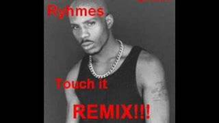 Busta Rhymes feat. DMX - Touch it [DMX VERSION]