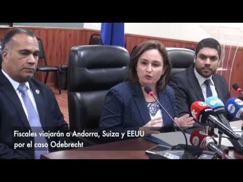 Fiscales viajarán a Andorra, Suiza y EEUU por el caso Odebrecht