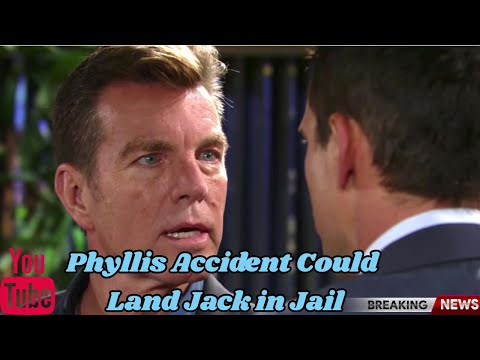 The Young And The Restless Spoilers Phyllis Accident Could Land Jack in Jail