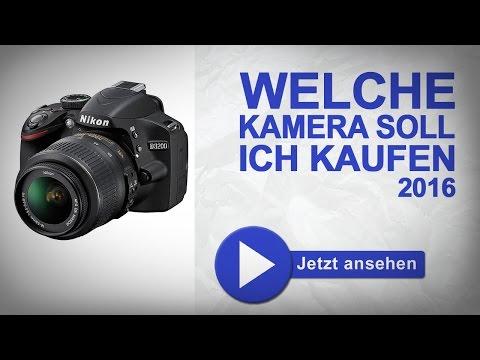 Welche Kamera soll ich Kaufen? 2016 die bewährte DSLR Kaufberatung Canon, Nikon, Sony