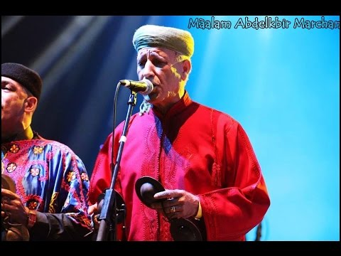 MàaLam Abdelkbir Marchan & MàaLam Baghni & Gnawa Oulad Bambra