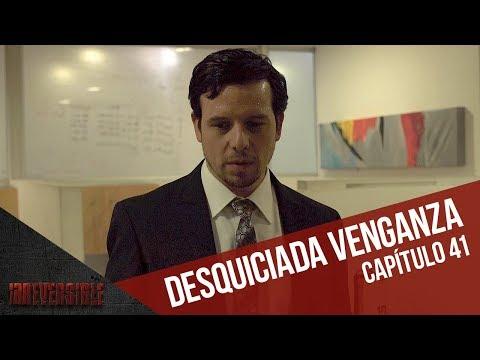 La desquiciada venganza de Ricardo | Capítulo 41 | Irreversible
