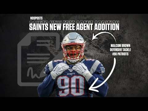 New Orleans Saints Free Agency | Saints Sign Malcom Brown to a 3 YEAR DEAL