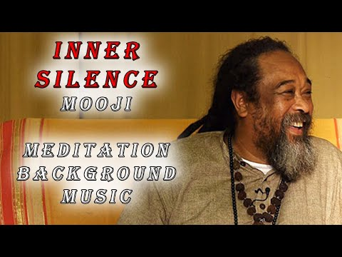 Mooji Guided Meditation: Inner Silence (with subtle background music)