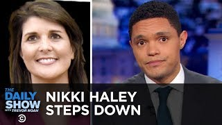Video Nikki Haley's Surprise Resignation | The Daily Show MP3, 3GP, MP4, WEBM, AVI, FLV Oktober 2018