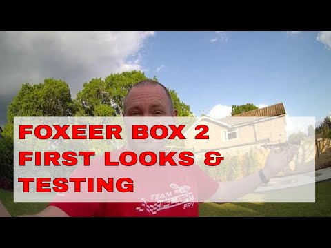 Foxeer Box 2 | First Looks