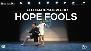 Nonton HOPE FOOLS  [DUET SIDE 2부]| FEEDBACK2SHOW 예선전 2017 | 피드백투쇼2017 Film Subtitle Indonesia Streaming Movie Download