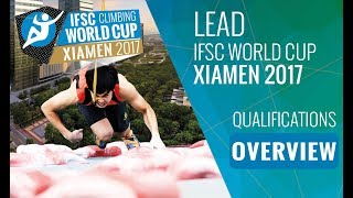 IFSC Climbing World Cup Xiamen 2017 - Lead Qualifications Highlights by International Federation of Sport Climbing