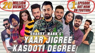 Video Yaar Jigree Kasooti Degree - Sharry Mann (Official Video) | Mista Baaz | Latest Punjabi Song 2018 MP3, 3GP, MP4, WEBM, AVI, FLV September 2018