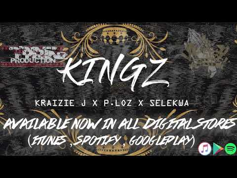 KINGZ - Kraizie J x Selekwa x P.Loz (Official Audio)