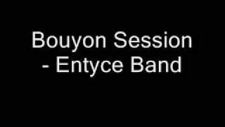 Video Bouyon Session - Entyce Band MP3, 3GP, MP4, WEBM, AVI, FLV Juni 2019