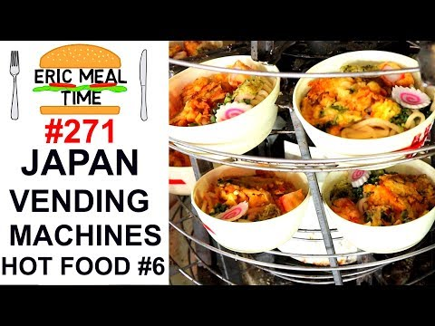 Super Adventure HOT FOOD Vending Machines Japan #6 - Eric Meal Time #271