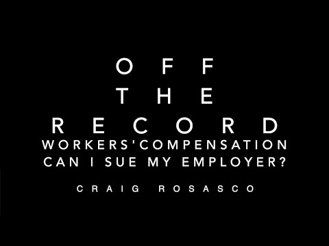 Off The Record – Workers' Comp – Can I Sue my Employer? video thumbnail
