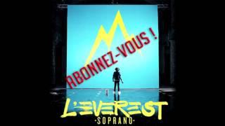 Soprano Feat. Alonzo - Rihanna / Holà Pépita 🌹 / L'EVEREST