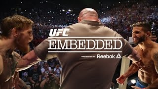 UFC EMBEDDED 198 Ep9