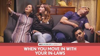 Video FilterCopy | When You Move In With Your In Laws | Ft. Hira Ashar, Lovleen Mishra and Rohit Varghese MP3, 3GP, MP4, WEBM, AVI, FLV Januari 2019