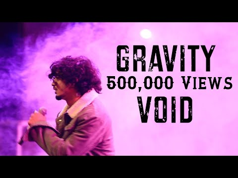Void - GRAVITY (Official Music Video) | Prod. Exult Yowl | Mtv Hustle Audition