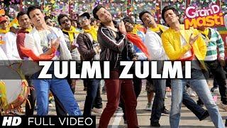 Zulmi Zulmi: Grand Masti Full Video Song HD  Riteish Deshmukh, Vivek Oberoi, Aftab Shivdasani