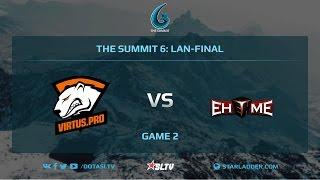 VirtusPro vs EHOME, Game 2, The Summit 6, LAN-Final