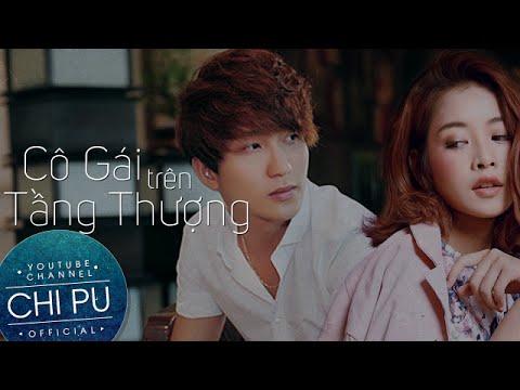 Official Short Film: Cô Gái Trên Tầng Thượng (Under One Sky) | Chi Pu - Thời lượng: 31 phút.