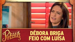 Débora briga com Luísa | As Aventuras de Poliana