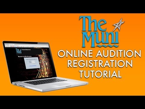 The Muni Online Audition Registration Tutorial