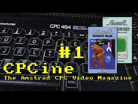CPCine  - Episode 1 - Release of the CPC 464 - The Amstrad CPC Video Magazine