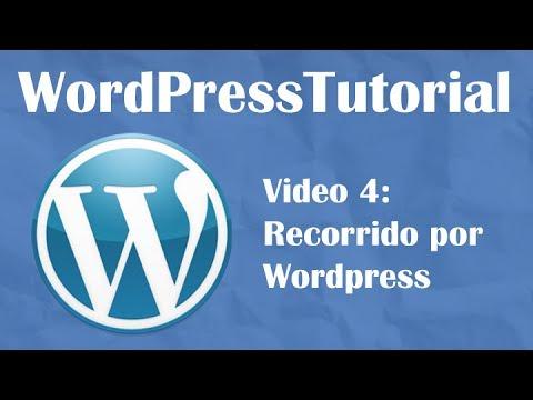 Tutorial de WordPress desde cero 2014 — Video 4: Recorrido por WordPress