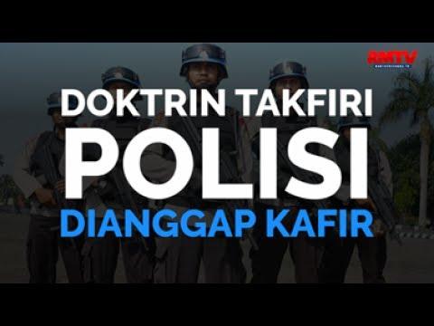 Doktrin Takfiri Polisi Dianggap Kafir